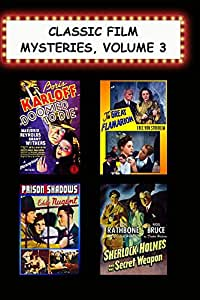 Classic Film Mysteries, Vol. 3 (Doomed to Die, Great Flamarion, Prison Shadows, The Secret Weapon)