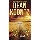 Dark Rivers of the Heart: A Novel