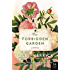 The Forbidden Garden: A Novel