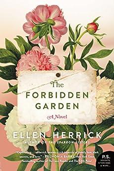 The Forbidden Garden: A Novel by [Herrick, Ellen]