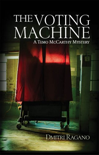 The Voting Machine: A Temo McCarthy Novel