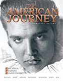 img - for The American Journey: Teaching and Learning Classroom Edition, Combined Volume (5th Edition) (MyHistoryLab Series) book / textbook / text book