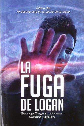 Descargar Libro La Fuga De Logan William F. Nolan