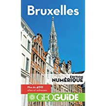 GEOguide Bruxelles (GéoGuide) (French Edition)