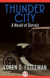 Thunder City (The Detroit Novels)