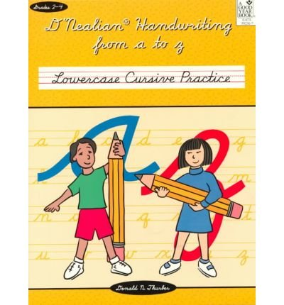 [(D'Nealian Handwriting from A to Z: Lowercase Cursive Practice)] [Author: Donald N Thurber] published on (October, 1999) -