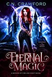 Download Eternal Magic: A Demons of Fire and Night Novel (Shadows & Flame Series Book 4) in PDF ePUB Free Online
