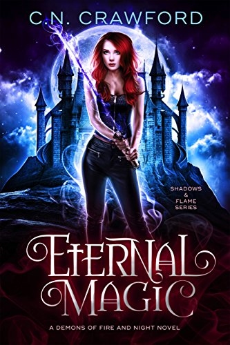 Eternal Magic: A Demons of Fire and Night Novel (Shadows & Flame Series Book 4) cover