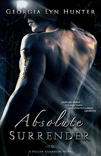 Absolute Surrender (Fallen Guardians 1) by [Hunter, Georgia Lyn]