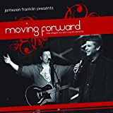 Moving Forward: Live At Free Chapel