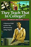 They Teach That in College, Andrew Morkes, 0974525138