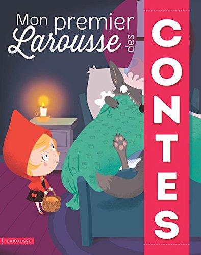 Mon Premier Larousse des Contes  [Collectif] (Tapa Dura)