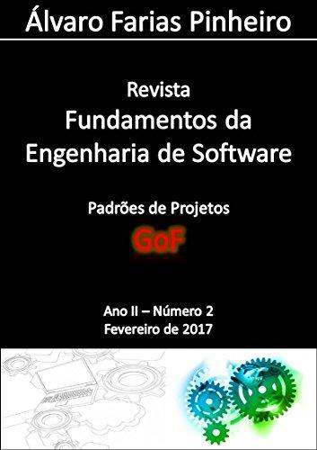 Padrões de Projetos (GoF) (Revista Fundamentos da Engenharia de Software Livro 3)