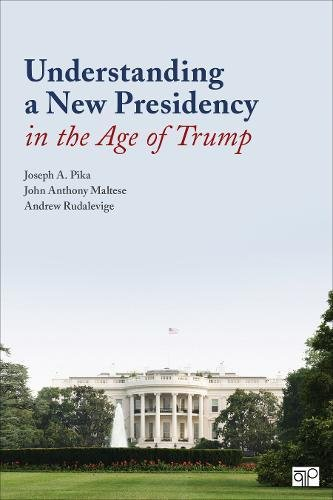 Understanding a New Presidency in the Age of Trump