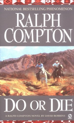 Download Do or Die: A Ralph Compton Novel PDF
