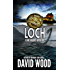 Loch: A Dane Maddock Adventure (Dane Maddock Adventures Book 9)