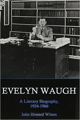 Amazon.com: Evelyn Waugh, A Literary Biography, 1924-1966 (9781611472097): John Howard Wilson: Books