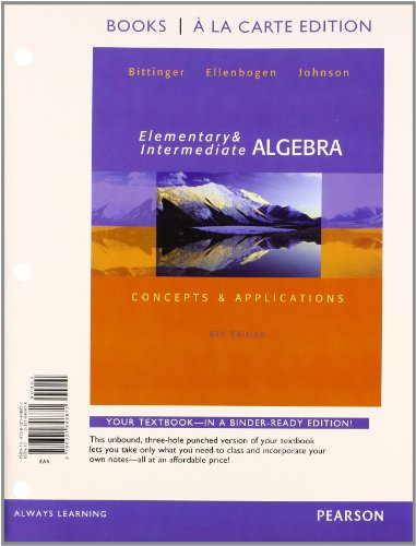 Elementary and Intermediate Algebra: Concepts & Applications, Books a la Carte edition plus MyLab Math with Pearson eText -- Access Card Package (6th -