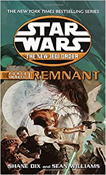 Force Heretic #01: Remnant (Star Wars: The New Jedi Order (Paperback))