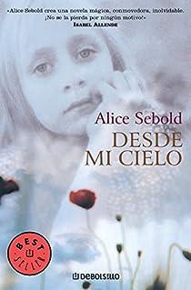 Desde mi cielo par Alice Sebold