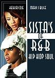 Sista's Of R&b Hip Hop Soul: Keyshia Cole & Mary J Blige