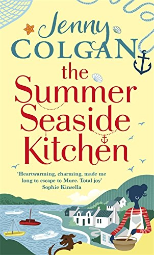 The Summer Seaside Kitchen: Winner of the RNA Romantic Comedy Novel Award 2018 (Mure, Band 2)