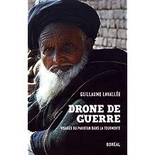 Drone de guerre: Visages du Pakistan dans la tourmente
