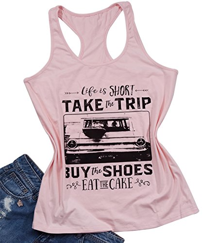 FAYALEQ Life is Short Take The Trip Buy The Shoes Eat The Cake Tank Top Women Casual Tee Size S (Pink) ()