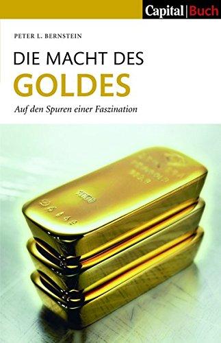 Die Macht des Goldes von Peter L. Bernstein / Bild: Amazon.de