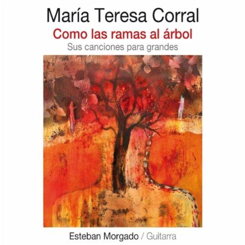 corral from the album como las ramas al árbol may 3 2011 be the first