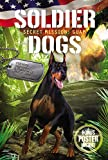 Download Soldier Dogs #3: Secret Mission: Guam in PDF ePUB Free Online