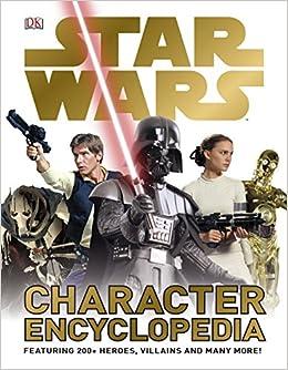Star Wars Character Encyclopedia por Dk epub