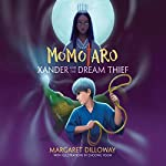 Momotaro Xander and the Dream Thief | Margaret Dilloway