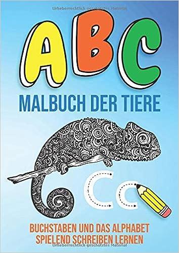 Amazon Com Abc Malbuch Der Tiere Buchstaben Und Das Alphabet