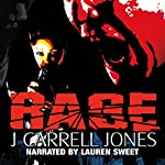 Rage (Karen Bechard Adventures) | J. Carrell Jones