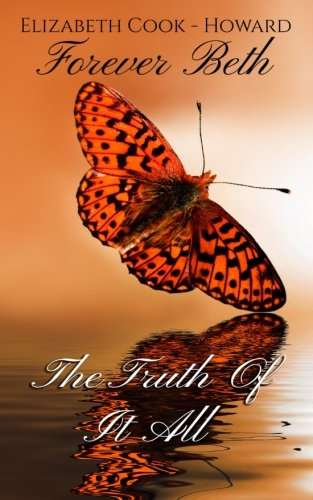 Books : Forever Beth The Truth Of It All
