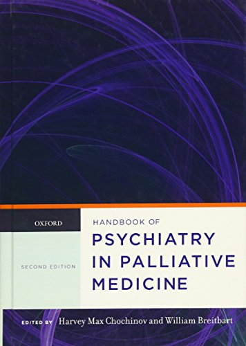 Handbook of Psychiatry in Palliative Medicine by Oxford University Press