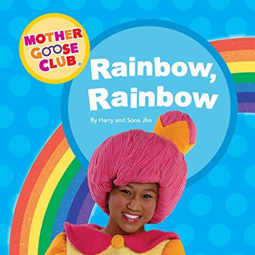 Mother Goose Club - Board Book - Rainbow, Rainbow (Mother Goose Board Book)