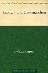 Kinder- und Hausmärchen (German Edition)