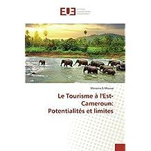 TOURISME A L'EST-CAMEROUN (LE)
