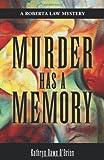 Murder Has a Memory, Kathryn Dawn O#039 and Brien, 0983971307