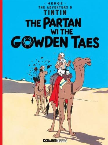The Partan Wi the Gowden (Tintin) (English and Scots Edition) pdf epub
