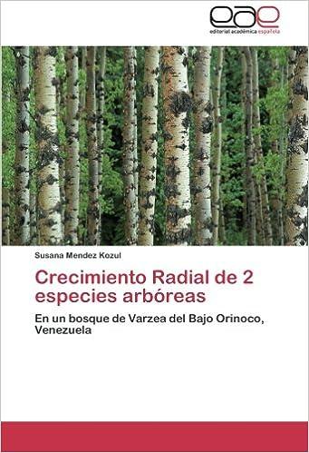 Book Crecimiento Radial de 2 especies arbóreas: En un bosque de Varzea del Bajo Orinoco, Venezuela