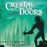 Ocean Realm: Crystal Doors, Book 2 | Rebecca Moesta,Kevin J. Anderson