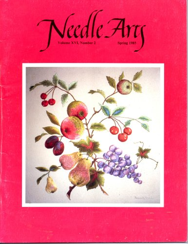 NEEDLE ARTS Magazine Spring 1985 Volume XVI No. 2 (Sphere Quilts,)