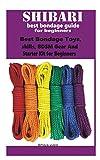 Shibari best bondage guide for beginners: Best