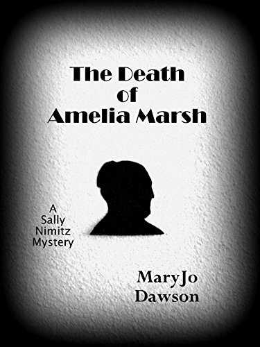The Death of Amelia Marsh (Sally Nimitz Mysteries Book 1)