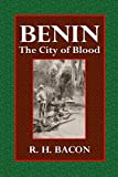 Benin: The City of Blood