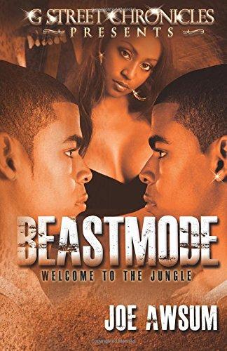 Beastmode (G Street Chronicles Presents) (Volume 1)