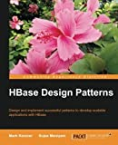 img - for HBase Design Patterns by Mark Kerzner (2014-12-17) book / textbook / text book